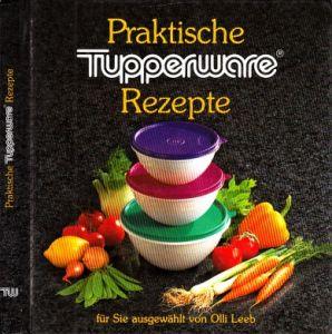 Praktische Tupperware Rezepte