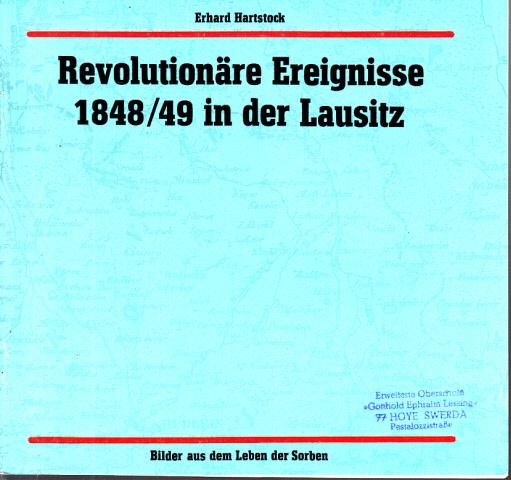 Revolutionäre Ereignisse 1848/49 in der Lausitz - Bilder aus dem Leben der Sorben