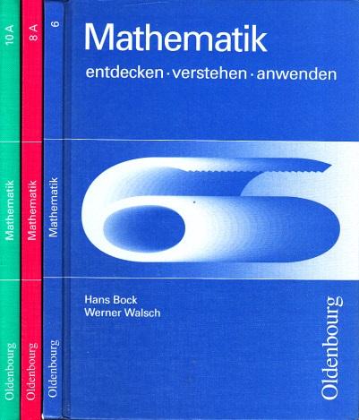 Mathematik 6, 8, 10 entdecken, verstehen, anwenden 3 Bücher