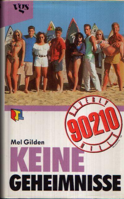 Beverly Hills 90210: Keine Geheimnisse
