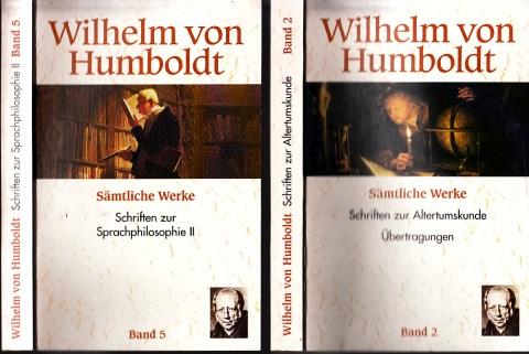 Wilhelm von Humboldt - Sämtliche Werke Band 2 + Band 5 2 Bücher