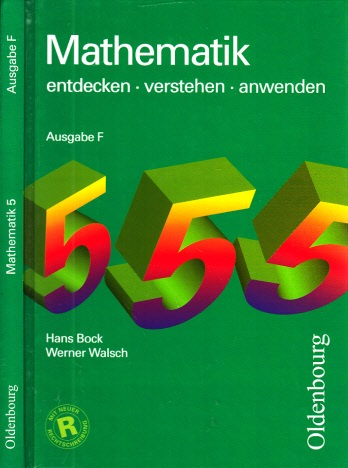Mathematik 5 - entdecken, verstehen, anwenden - Ausgabe F