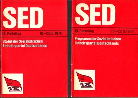 Programm der SED und Statut der SED - IX. Partei Berlin, 18. bis 22.