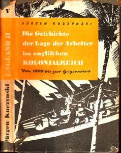 Die Geschichte der Lage der Arbeiter im englischen Kolonialreich von 1800 bis zur Gegenwart Band V