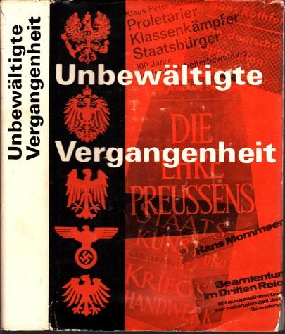 Unbewältigte Vergangenheit - Handbuch zur Auseinandersetzung mit der westdeutschen bürgerlichen Geschichtsschreibung