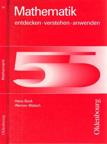 Mathematik 5 entdecken, verstehen, anwenden