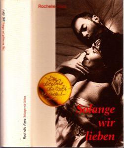 Solange wir lieben - Krieger auf goldenem Pfad 2 Romane in einem Buch