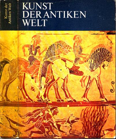 Kunst der antiken Welt Kleine Geschichte der Kunst