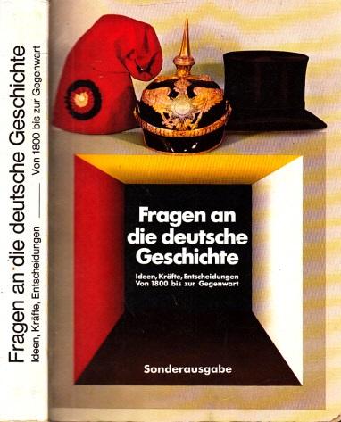 Fragen an die deutsche Geschichte - Ideen, Kräfte, Entscheidungen von 1800 bis zur Gegenwart Historische Ausstellung im Reichstagsgebäude in Berlin