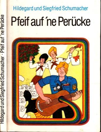 Pfeif auf ´ne Perücke Illustrationen von Harri Parschau