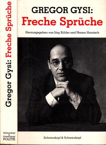 Gregor Gysi: Freche Sprüche
