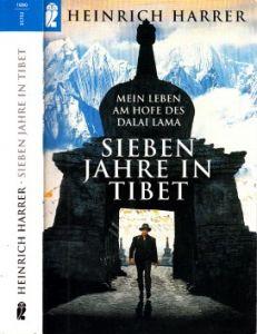 Sieben Jahre in Tibet - Mein Leben am Hofe des Dalai Lamas