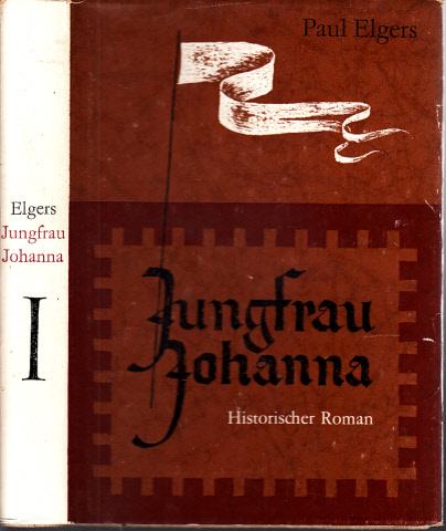 Jungfrau Johanna erster Teil Mit Illustrationen von Horst Hausotte