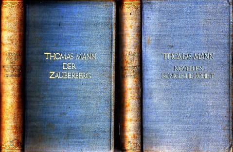 Die erzählenden Schriften in drei Bänden - Bände 2 und 3: Novellen königlicher Hoheit und Der Zauberberg