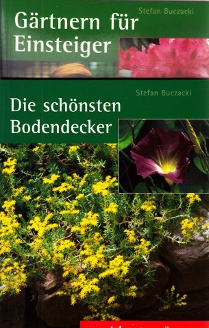 Gärtnern für Einsteiger und Die schönsten Bodendecker 2 Bücher des Meistergärtner