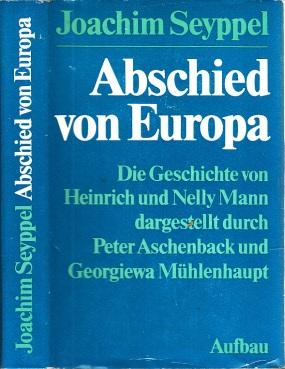 Abschied von Europa - Die Geschichte von Heinrich und Nelly Mann