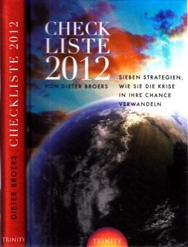 Checkliste 2012 - Sieben Strategien, wie Sie die Krise in ihre Chance verwandeln