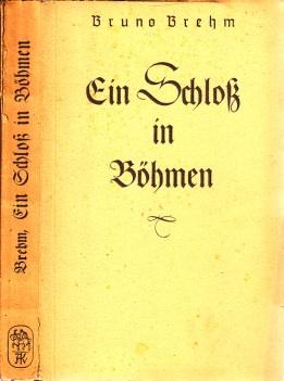 Ein Schloß in Böhmen