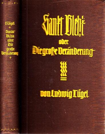 Sankt Blehk oder Die große Veränderung