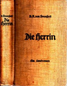 Die Herrin - Ein Land-Roman aus harter Zeit