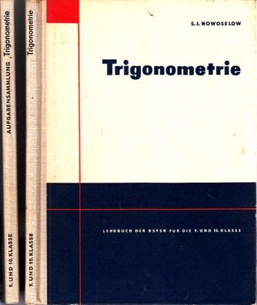 Trigometrie Lehrbuch für die 9. und 10, Klasse - Trigonomie Aufgabensammlung für die 9. und 10. Klasse 2 Bücher