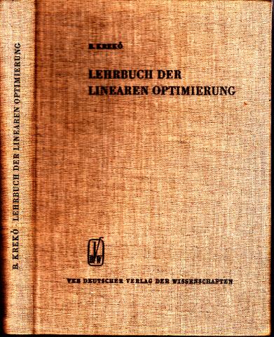Lehrbuch der linearen Optimierung