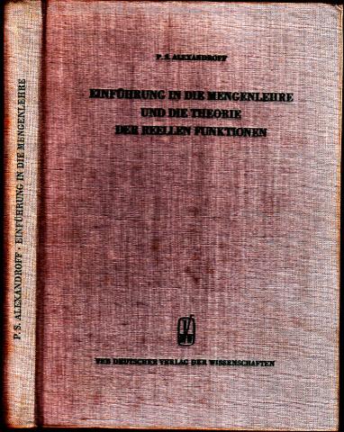 Einführung in die Mengenlehre und die Theorie der reelen Funktionen Hochschulbücher für Mathematik Band 23