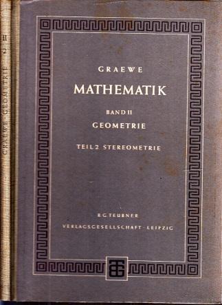Mathematik unter besonderer Berücksichtigung von Physik und Technik Band II: Geometrie Mit 207 Bildern