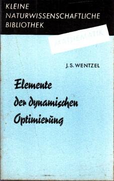 Elemente der dynamischen Optimierung - Kleine naturwissenschaftliche Bibliothek Reihe Mathematik, Band 4
