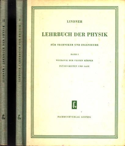 Lehrbuch der Physik für Techniker und Ingenieure Band 1 und Band 2 2 Bücher