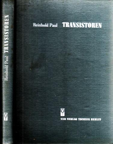 Transistoren - Physikalische Grundlagen und Eigenschaften