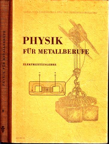 Physik für Metallberufe - Teil 2: Elektrizitätslehre
