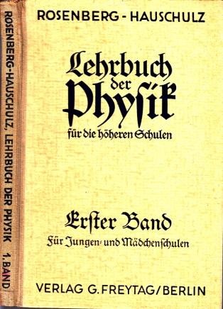 Lehrbuch der Physik für die höheren Schulen. Erster Band, Stoff der 4. und 5. Klasse