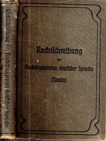 Rechtschreibung der Buchdruckereien deutscher Sprache