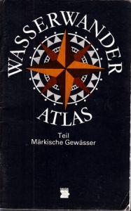 Wasserwander Atlas Märkische Gewässer