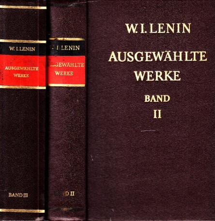 Ausgewählte Werke in drei Bänden - Band 2 und 3