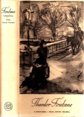 L´Adultera - Frau Jenny Treibel - Theodor Fontane Werke Band 3