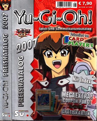 Yu-Gi-Oh! Preiskatalog 2007 - Katalog für Yu-Gi-Oh! Spiel- und Sammelkarten