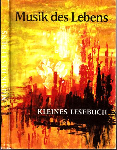 Musik des Lebens - Kleines Lesebuch illustriert von Horst Räcke
