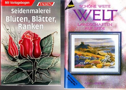 Seidenmalerei Blüten, Blätter, Ranken - Schöne weite Welt, Landschaften auf Seide - P 2 Heftchen