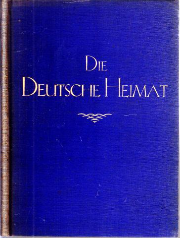 Die deutsche Heimat - Bilder aus Deutschland und Verse Deutscher Dichter