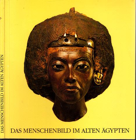 Das Menschenbild im Alten Ägypten - Porträts aus vier Jahrtausenden