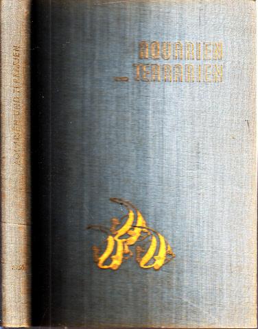 Aquarien und Terrarien - Monatszeitschrift für alle Gebiete der Aquarien- und Terrarienkunde: 3. Jahrgang Heft 1 bis 12