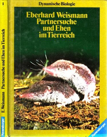Partnersuche und Ehen im Tierreich