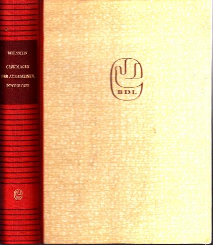 Grundlagen der Allgemeinen Psychologie Bibliothek des Lehrers, Abteilung 1: Grundlagen der Sozialistischen Pädagogik