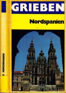 Grieben-Reiseführer - Nord- und Mittelspanien Band 263