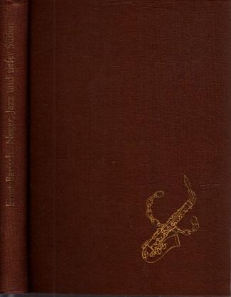 Neger, Jazz und tiefer Süden Mit 24 Bildtafeln und einer Karte