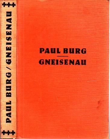 Gneisenau - Der Lebensroman eines Soldaten