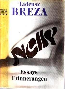 Nelly - Essays, Erinnerungen