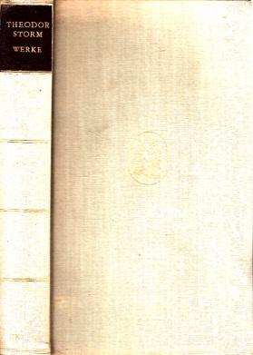 Theodor Storm Werke Mit einem Nachwort von Thomas Mann